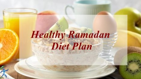 Healthy Ramadan Diet Plan and Tips
