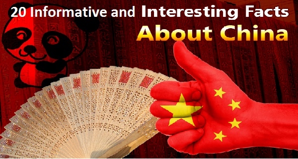 20 Informative and Interesting Facts about China